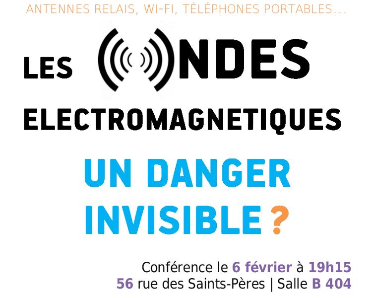 Conférence sur le danger des Ondes Electro-Magnétiques et leurs effets sur nous